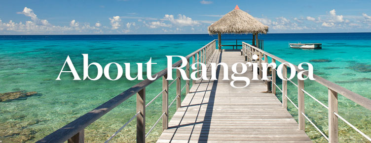 About the Island of Rangiroa