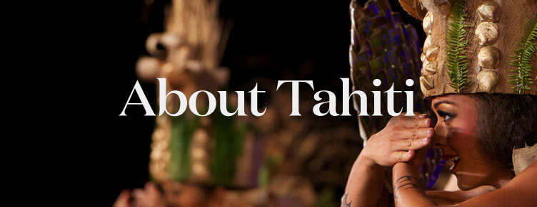 About the Island of Tahiti