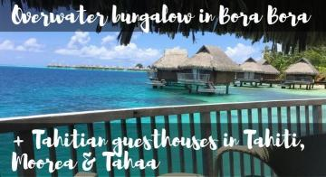 overwater bungalow in bora bora and tahitian guest houses