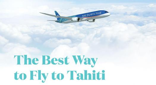 Air Tahiti Nui - The Best Way to Fly to Tahiti